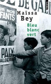 La rencontre amoureuse dans Bleu Blanc vert de Maïssa Bey